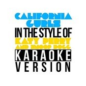 California Gurls (In The Style Of Katy Perry & Snoop Dogg) [Karaoke Version] - Single Songs