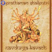 Prathamam Shail Putri - Navdurga Kavach Songs