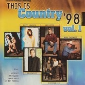 This Is Country '98, Vol. 1 Songs
