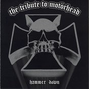 Hammer Down: The Tribute To Motorhead Songs