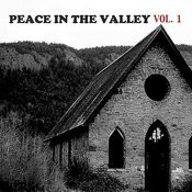 Peace In The Valley, Vol. 1 Songs