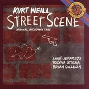 Weill: Street Scene (Excerpts) Songs