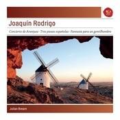 Joaquin Rodrigo: Concierto De Aranjuez; Tres Piezas Espanolas; Fantasa Para Un Gentil Hombre  - Sony Classical Masters Songs