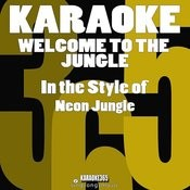 Welcome To The Jungle (In The Style Of Neon Jungle) [Karaoke Version] - Single Songs
