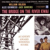 The Bridge On The River Kwai (Soundtrack) Songs