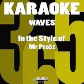 Waves (In The Style Of Mr Probz) [Karaoke Version] - Single Songs