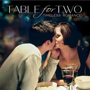 Table For Two Songs