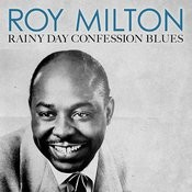 Rainy Day Confession Blues Songs