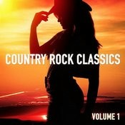 Country Rock Classics, Vol. 1 Songs