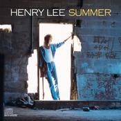 Henry Lee Summer Songs