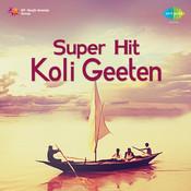 Superhit Koligeet Vol 2 Songs