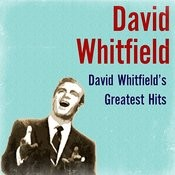 David Whitfield's Greatest Hits Songs