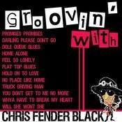 Groovin' With Chris Fender Black Songs