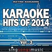 Karaoke Hits Of 2014, Vol. 3 Songs