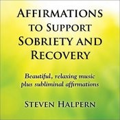Affirmations To Support Sobriety And Recovery Songs
