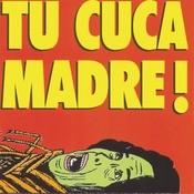 Tu Cuca Madre Ataca De Nuevo Songs