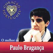 O Melhor De Paulo Bragança Songs