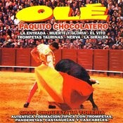 Olé - Paquito Chocolatero Songs