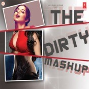 The Dirty Mashup Songs
