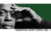 Essential Kenny Drew, Vol. 1 Songs