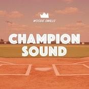 Champion Sound Songs