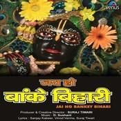 Jai Ho Bankey Bihari Songs