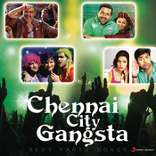 Chennai City Gangsta Songs