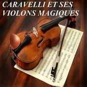 Caravelli Et Ses Violons Magiques Songs