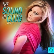 The Sound Of Club, Vol.2 Songs
