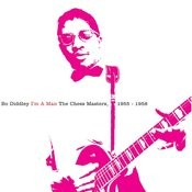 I'm A Man: The Chess Masters, 1955-1958 Songs