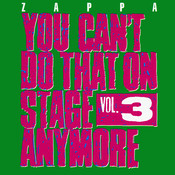 You Can't Do That On Stage Anymore, Vol. 3 (Live) Songs