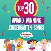 Top 30 Award-Winning Kindergarten Songs Songs