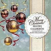 Merry Christmas! Acompañado Por Aldo Delgadillo Songs