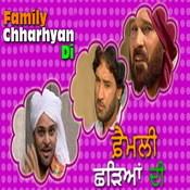Family Chharhyan Di Songs