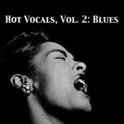 Hot Vocals, Vol. 2: Blues Songs