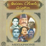 Golden Classic Collection Of Megaphone Vol 1 Songs