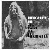 Heighty Hi - The Best Of Lee Michaels Songs