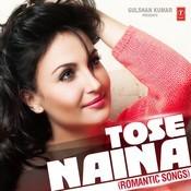 Tere Naina Song