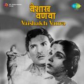 Vaishakh Vanva Mar 1964 Songs