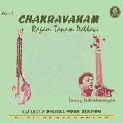 Chakravaham Ragam Tanam Song