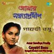 Gayatri Basu - Amar Sandhya Prodip (modern Songs) Songs