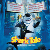 Shark Tale (Motion Picture Soundtrack) Songs