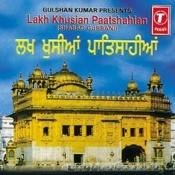 Lakh Khushian Patshahian Songs