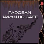 Padosan Jawan Ho Gaee Songs