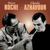 Pierre Roche/ Charles Aznavour Songs