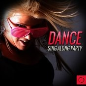 Dance Sing - Along Party Songs