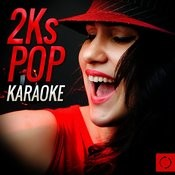 2ks Pop Karaoke Songs