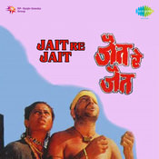 Jait Re Jait Mar Songs
