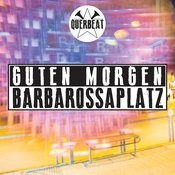 Guten Morgen Barbarossaplatz Mp3 Song Download Guten Morgen