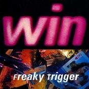Freaky Trigger Songs
